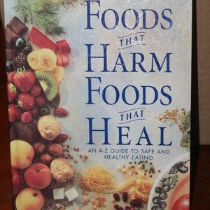 Foods That Harm & Foods that Heal Cookbook